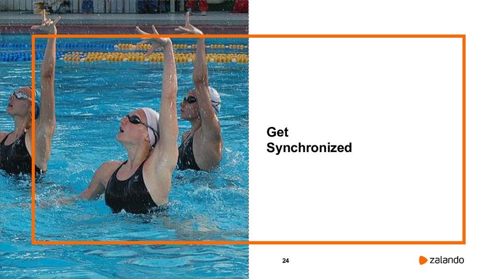 24 Get Synchronized