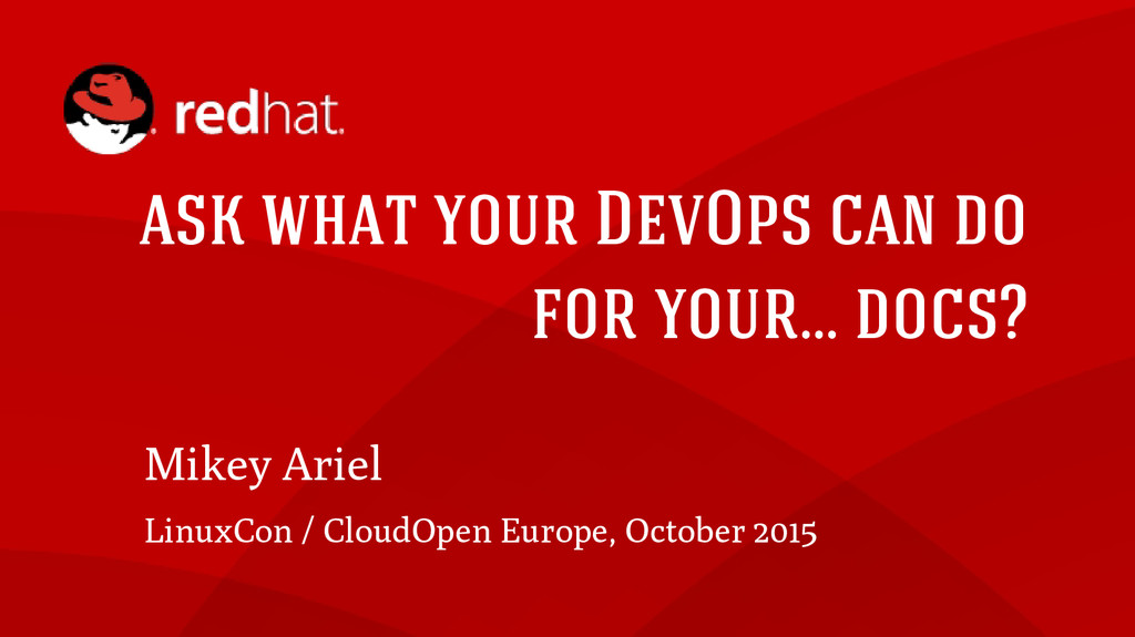 ask what your DevOps can do for your... docs? M...
