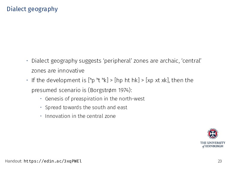 Dialect geography • Dialect geography suggests ...
