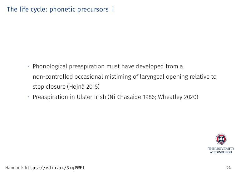 The life cycle: phonetic precursors i • Phonolo...