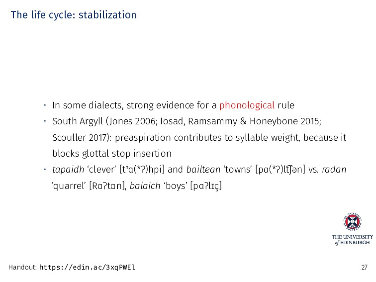 The life cycle: stabilization • In some dialect...