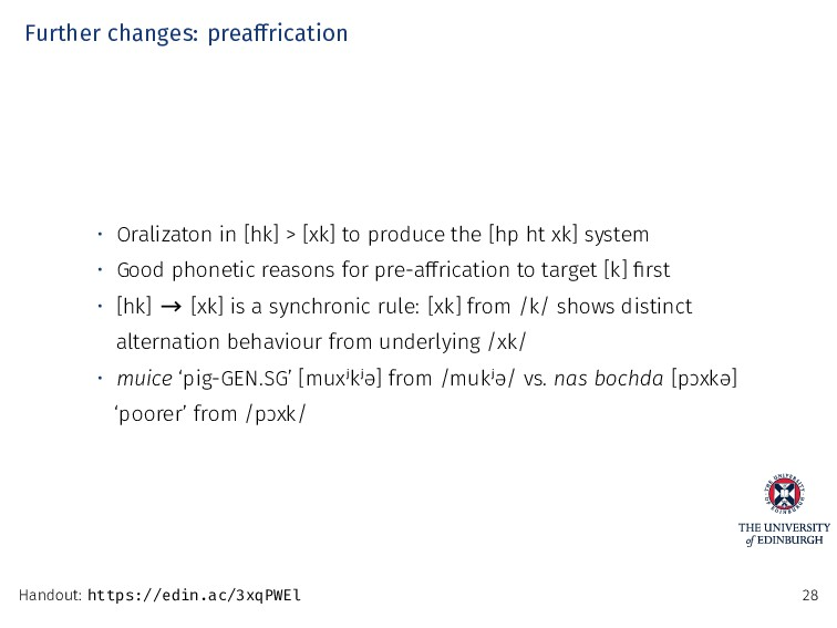 Further changes: preaffrication • Oralizaton in...