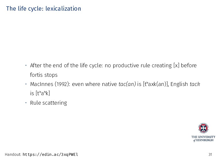 The life cycle: lexicalization • After the end ...
