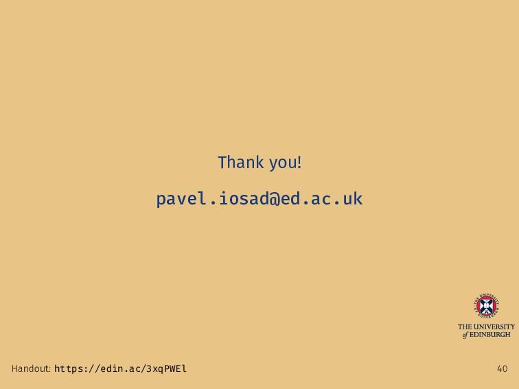 Thank you! pavel.iosad@ed.ac.uk Handout: https:...