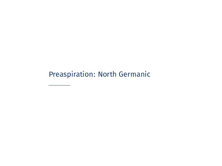 Preaspiration: North Germanic
