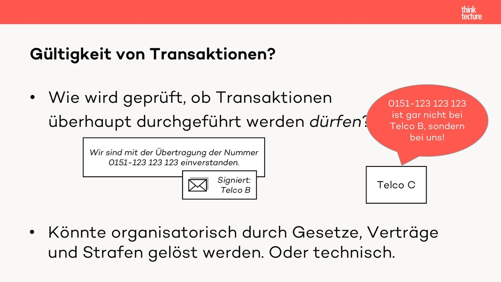 • Wie wird geprüft, ob Transaktionen überhaupt ...
