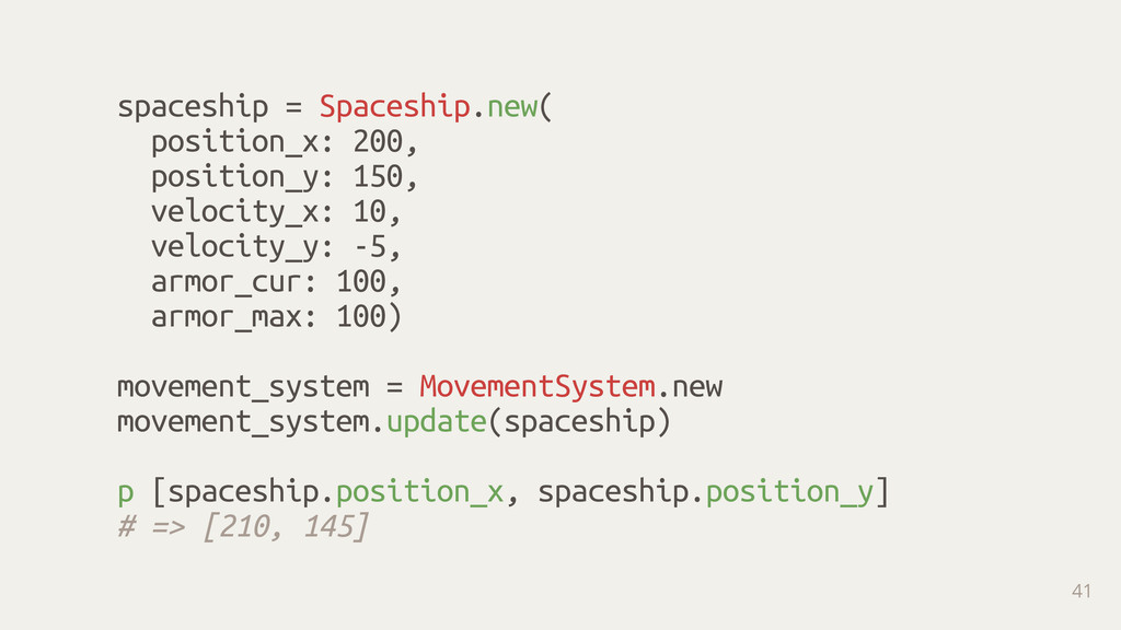 spaceship = Spaceship.new( position_x: 200, p...