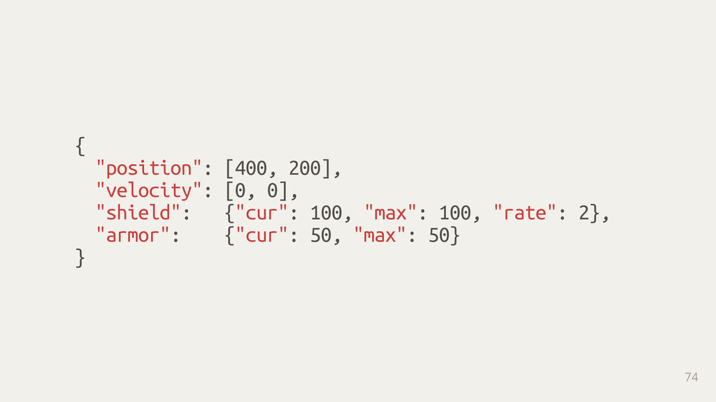 "{ ""position"": [400, 200], ""velocity"": [0, 0], ""..."