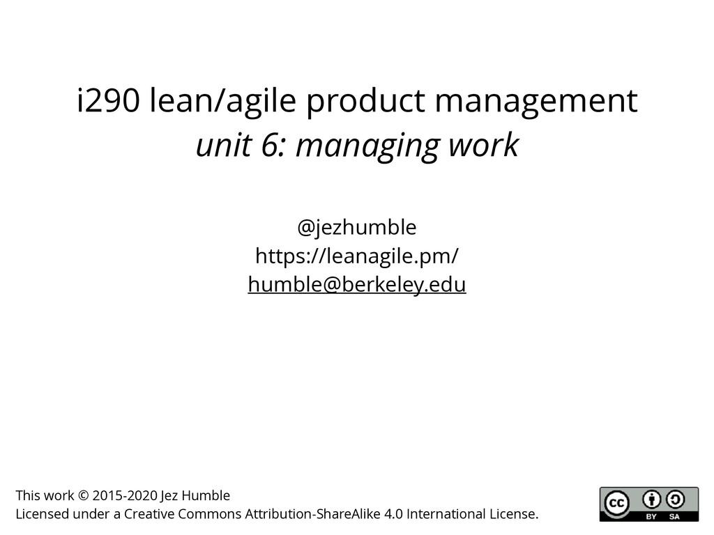 i290 lean/agile product management unit 6: mana...