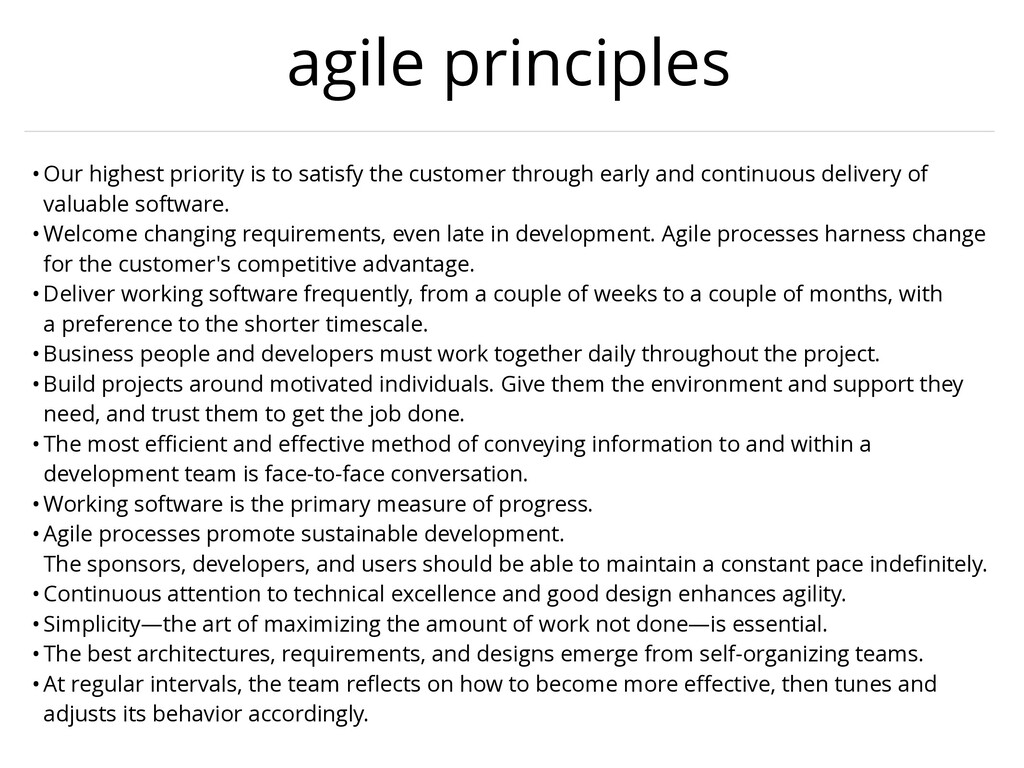 agile principles •Our highest priority is to sa...