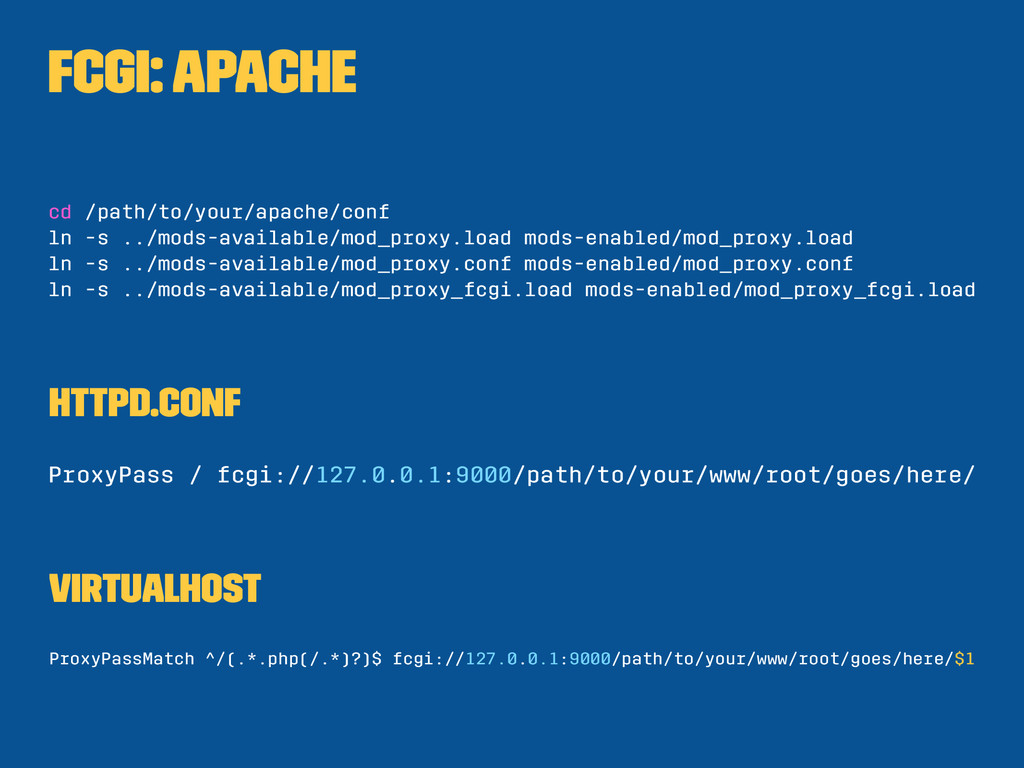 FCGI: Apache cd /path/to/your/apache/conf ln -s...