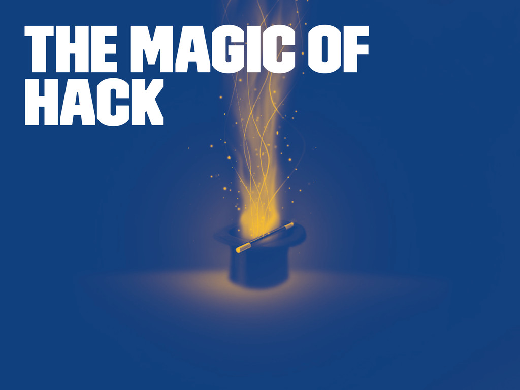 The magic of Hack