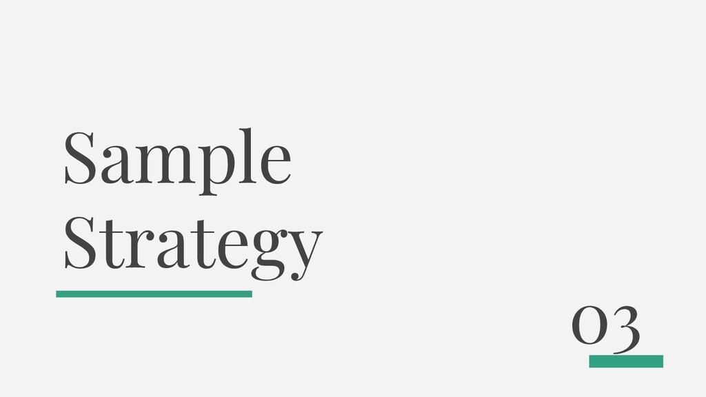 Sample Strategy 03