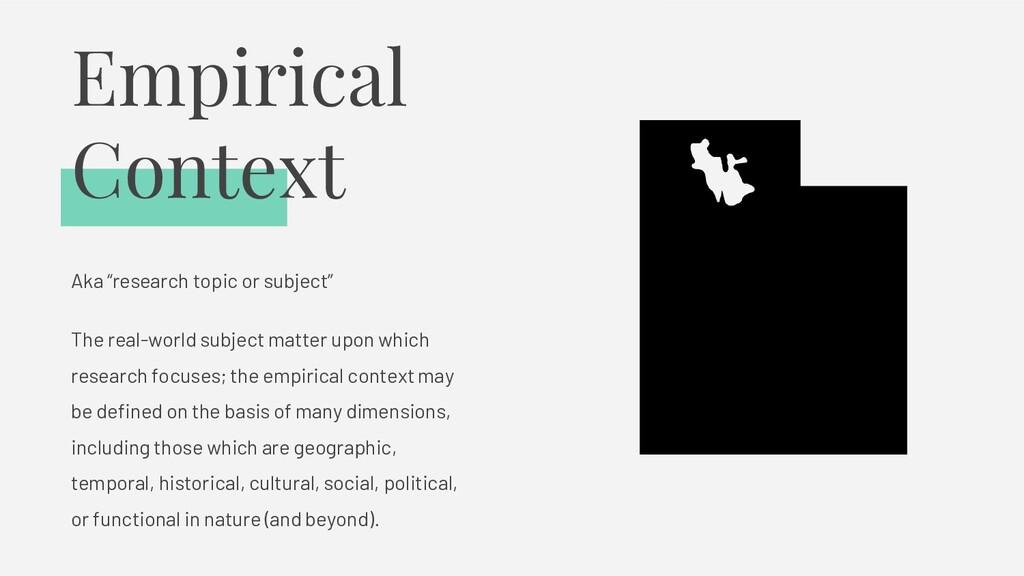 "Empirical Context Aka ""research topic or subjec..."