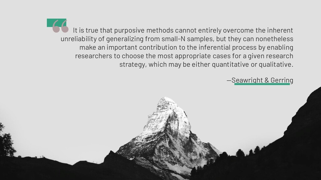 It is true that purposive methods cannot entire...
