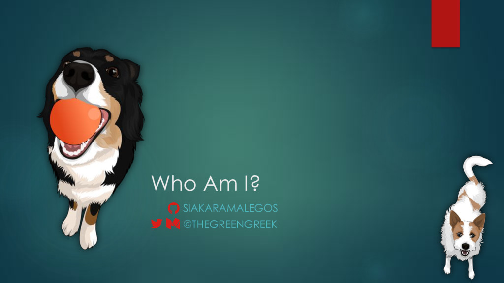 "Who Am I? @THEGREENGREEK SIAKARAMALEGOS ! "" #"