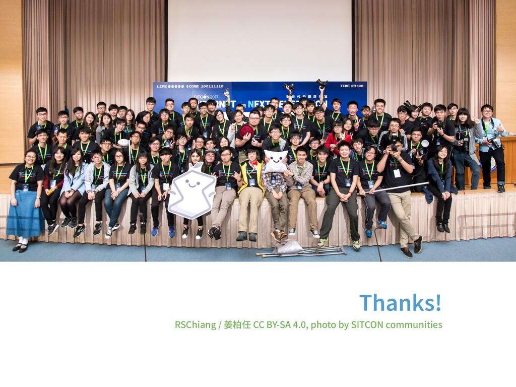 Thanks! RSChiang / 姜柏任 CC BY-SA . , photo by SI...