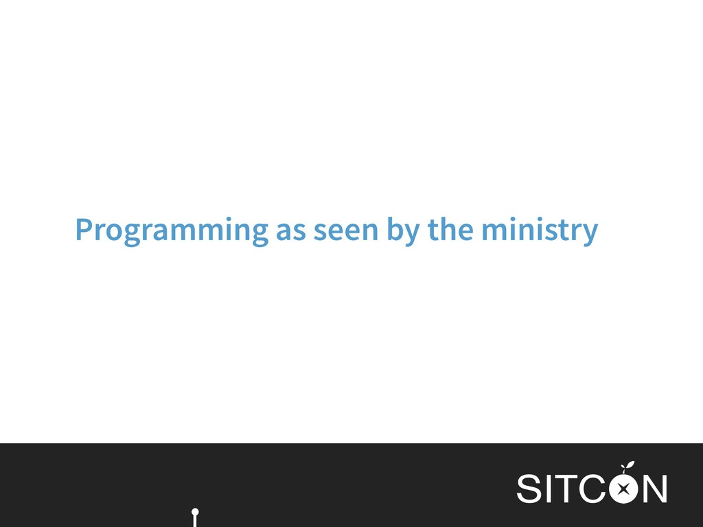 Programming as seen by the ministry