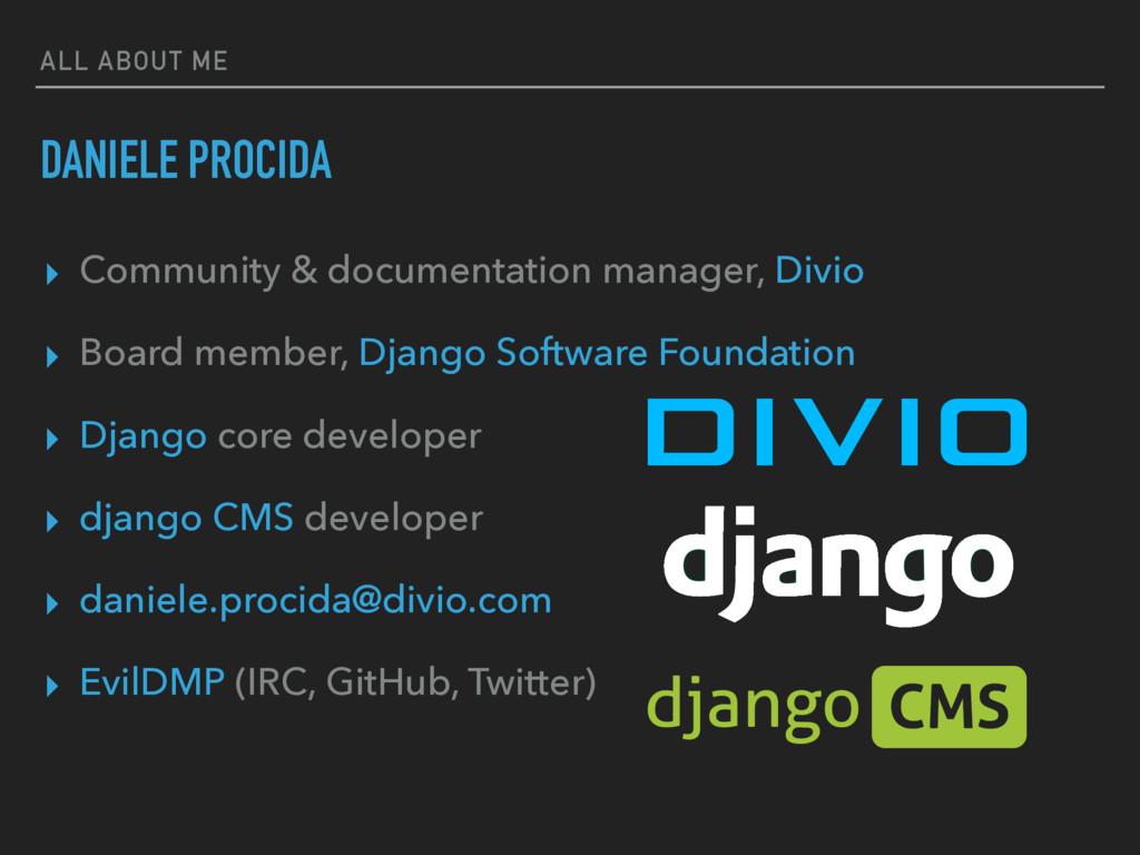 ALL ABOUT ME DANIELE PROCIDA ▸ Community & docu...