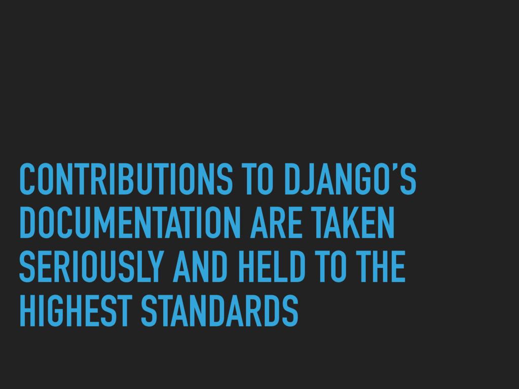 CONTRIBUTIONS TO DJANGO'S DOCUMENTATION ARE TAK...