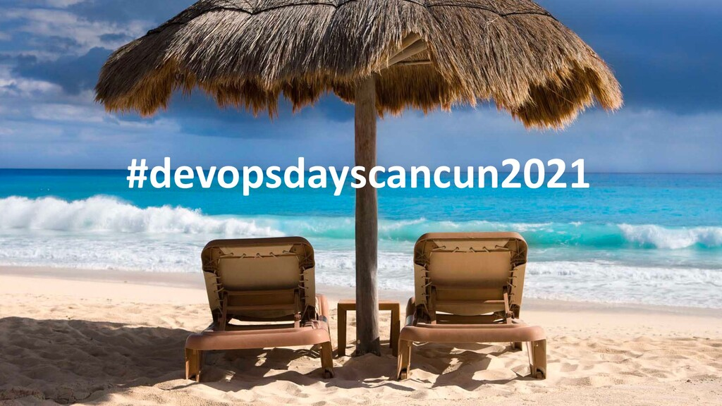 #devopsdayscancun2021