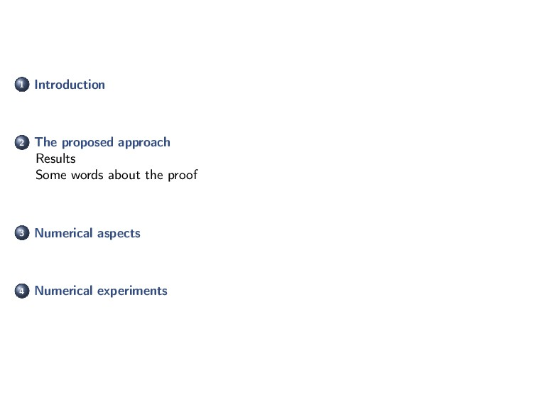 1 Introduction 2 The proposed approach Results ...