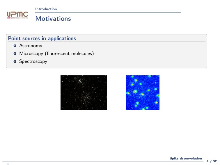 Introduction Motivations Point sources in appli...