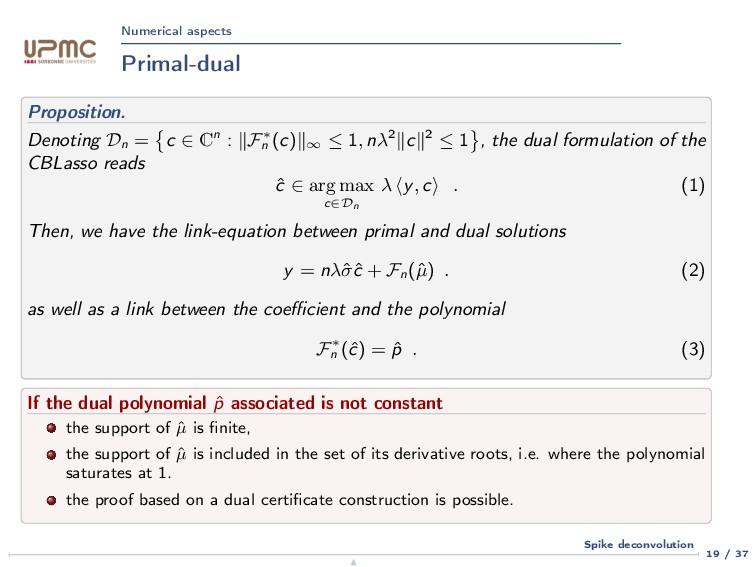 Numerical aspects Primal-dual Proposition. Deno...