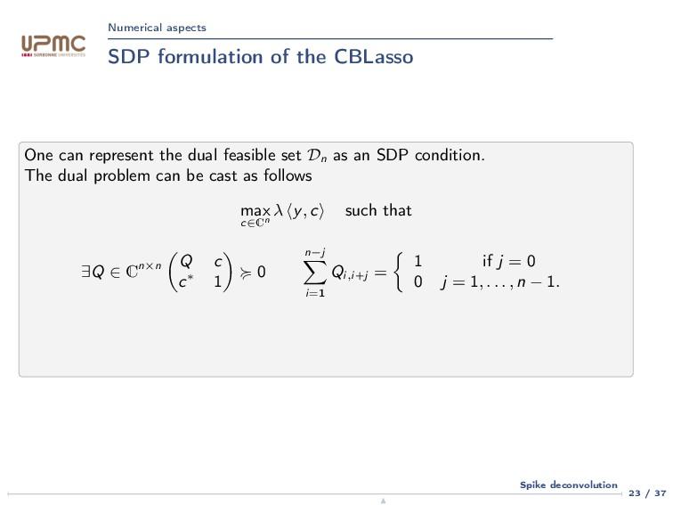 Numerical aspects SDP formulation of the CBLass...