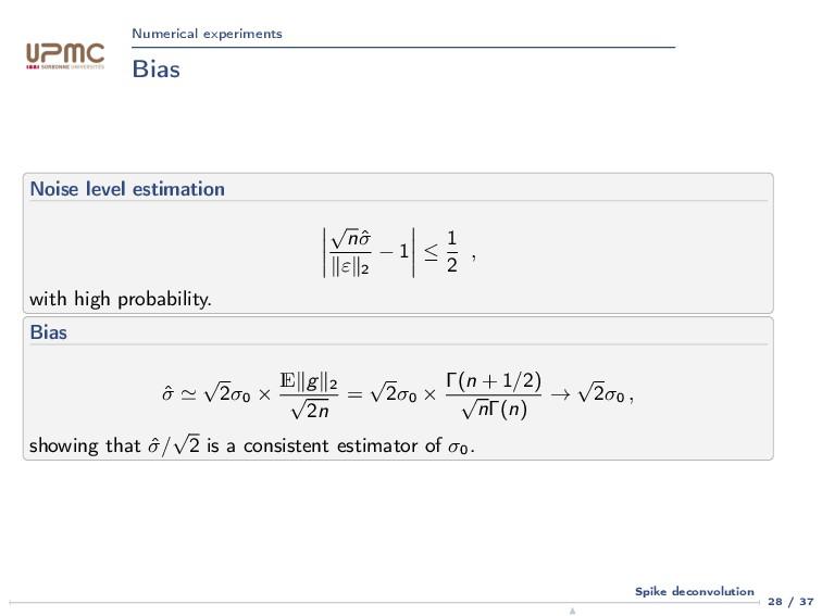 Numerical experiments Bias Noise level estimati...