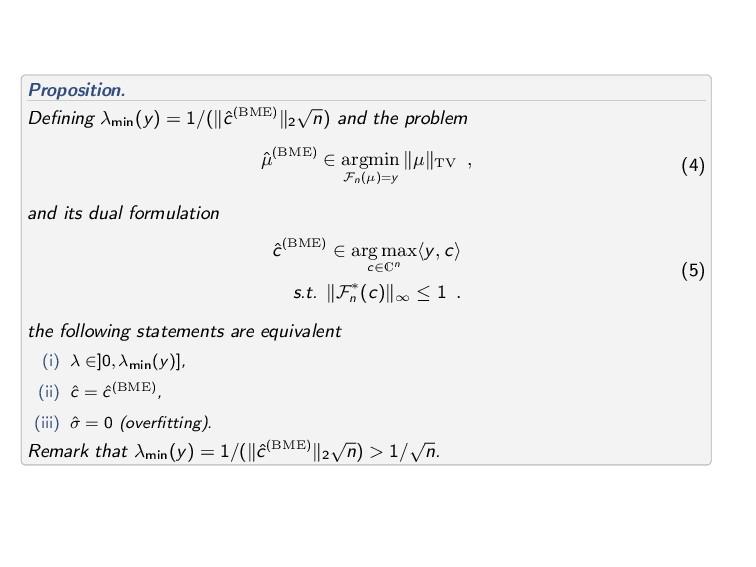 Proposition. Defining λmin (y) = 1/( ˆ c(BME) 2 ...