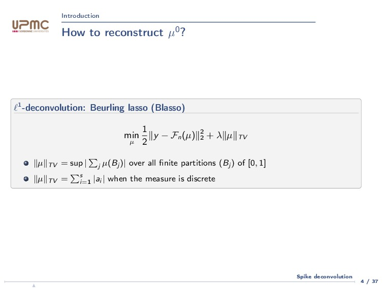 Introduction How to reconstruct µ0? 1-deconvolu...