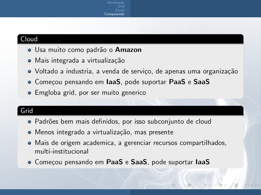 Introdu¸ c˜ ao Grid Cloud Comparando Cloud Usa ...