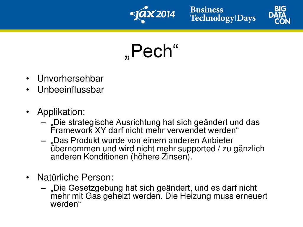 """""""Pech"""" • Unvorhersehbar • Unbeeinflussbar • App..."""