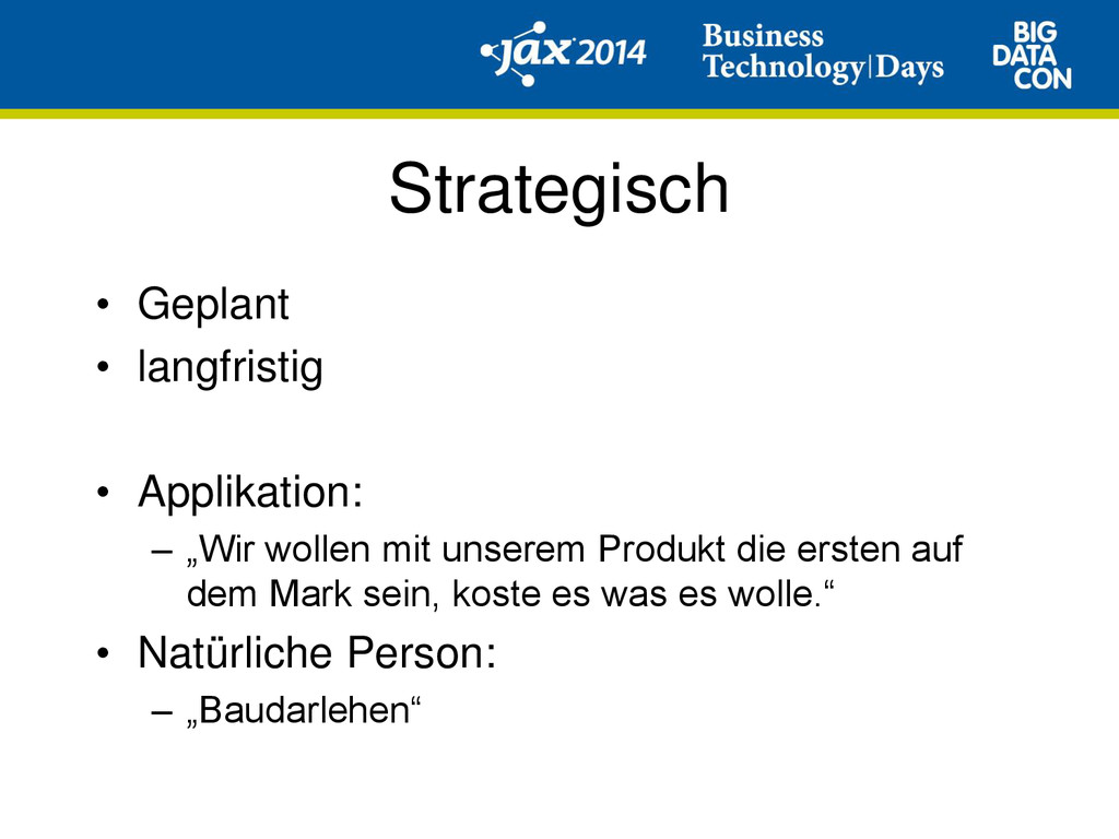 Strategisch • Geplant • langfristig • Applikati...