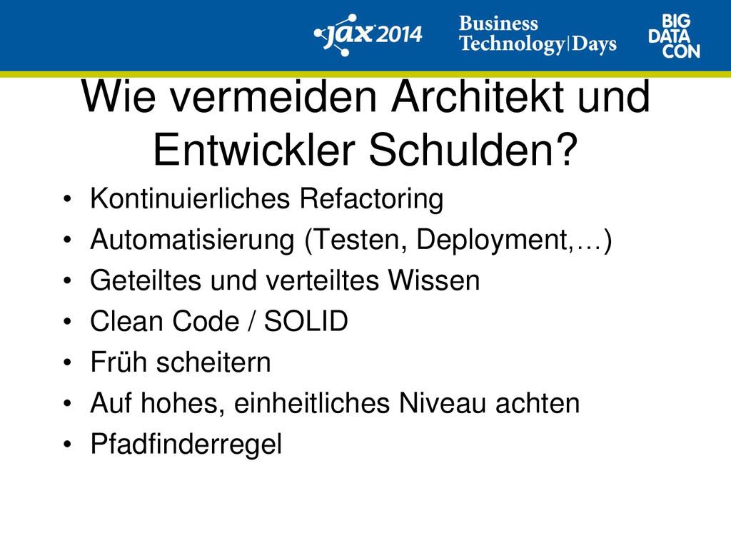 Wie vermeiden Architekt und Entwickler Schulden...