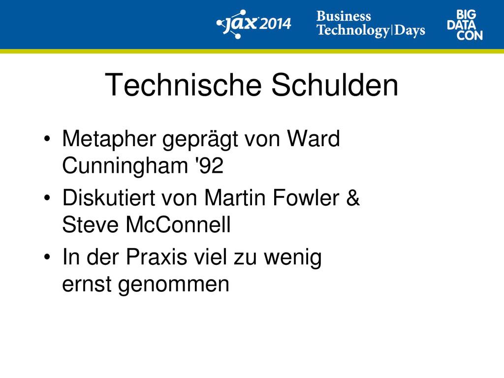 Technische Schulden • Metapher geprägt von Ward...