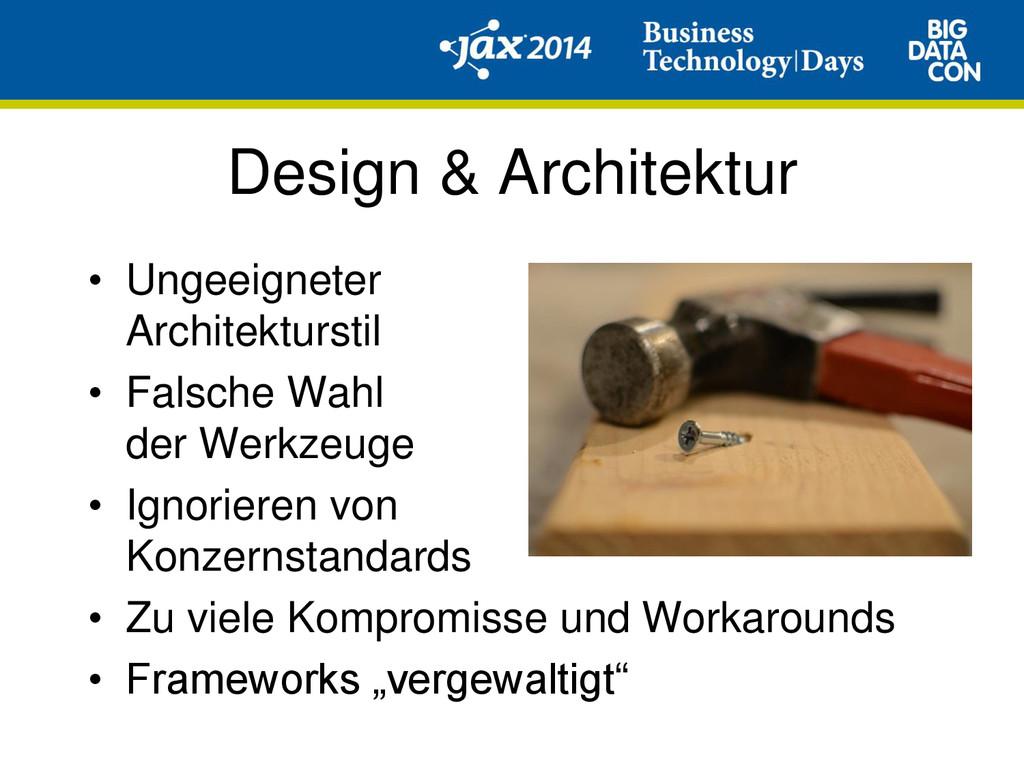 Design & Architektur • Ungeeigneter Architektur...