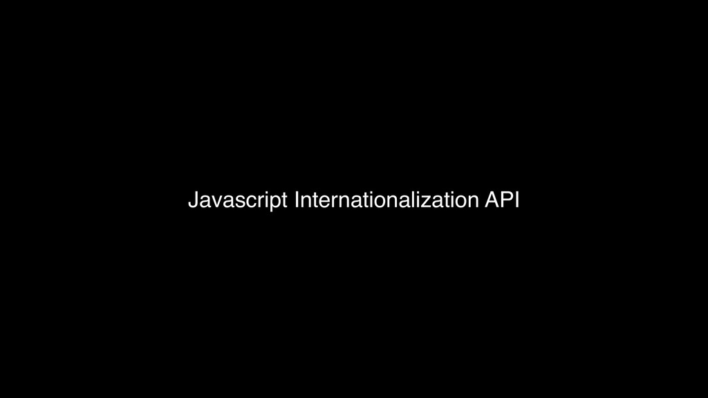 Javascript Internationalization API