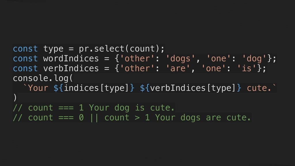 const type = pr.select(count); const wordIndice...