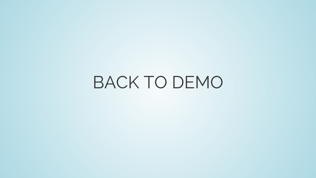 BACK TO DEMO
