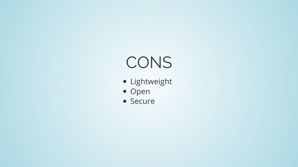 CONS Lightweight Open Secure