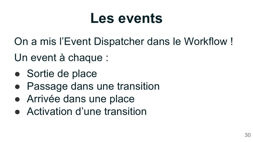 Les events On a mis l'Event Dispatcher dans le ...