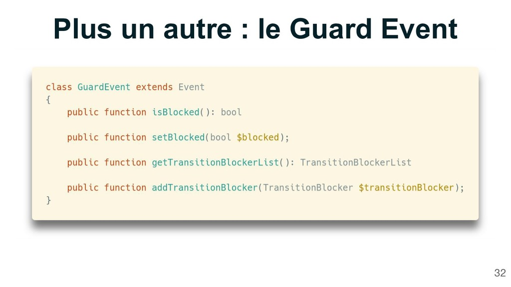 Plus un autre : le Guard Event 32