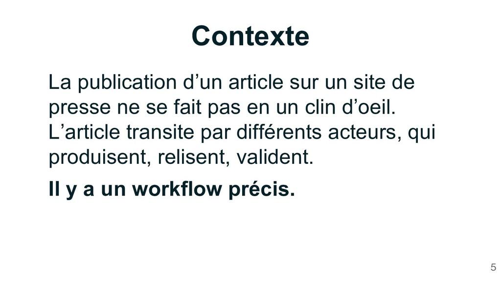 Contexte 5 La publication d'un article sur un s...