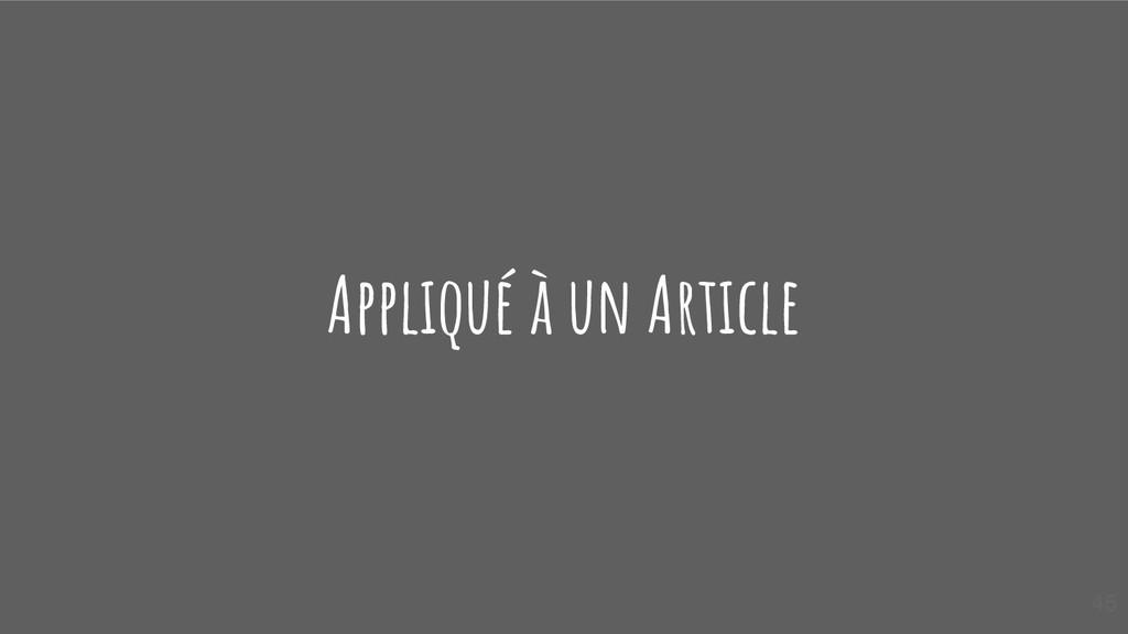 Appliqué à un Article 45