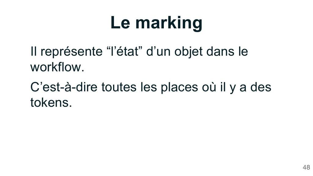"""Le marking 48 Il représente """"l'état"""" d'un objet..."""