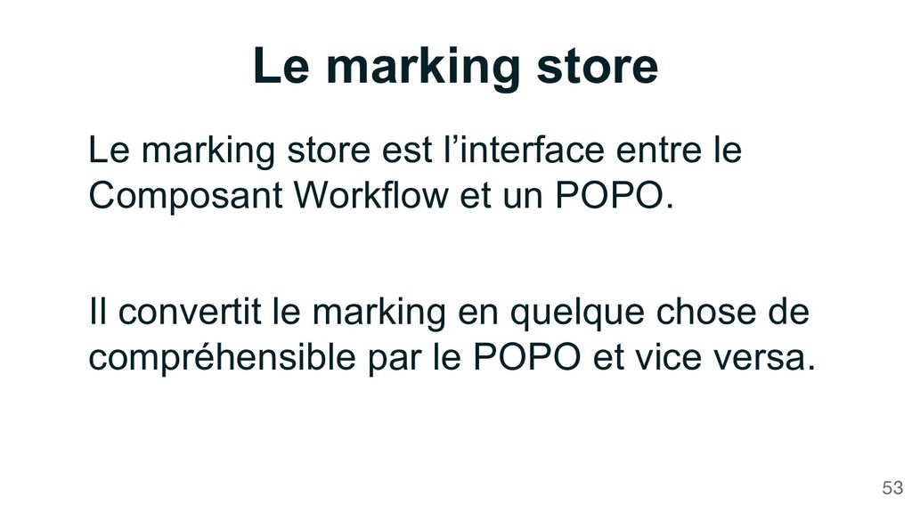 Le marking store 53 Le marking store est l'inte...