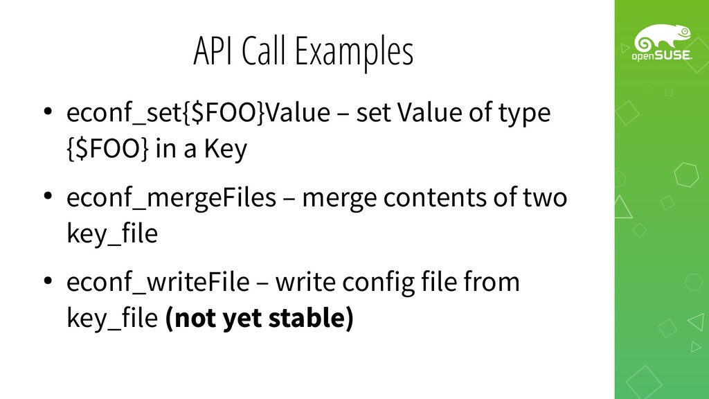 API Call Examples ● econf_set{$FOO}Value – set ...