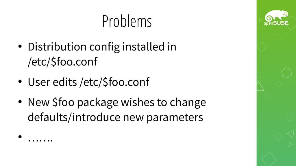 Problems ● Distribution config installed in /et...